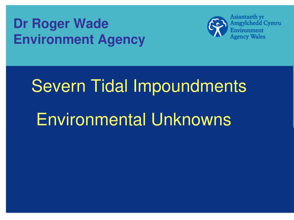 Dr Roger Wade