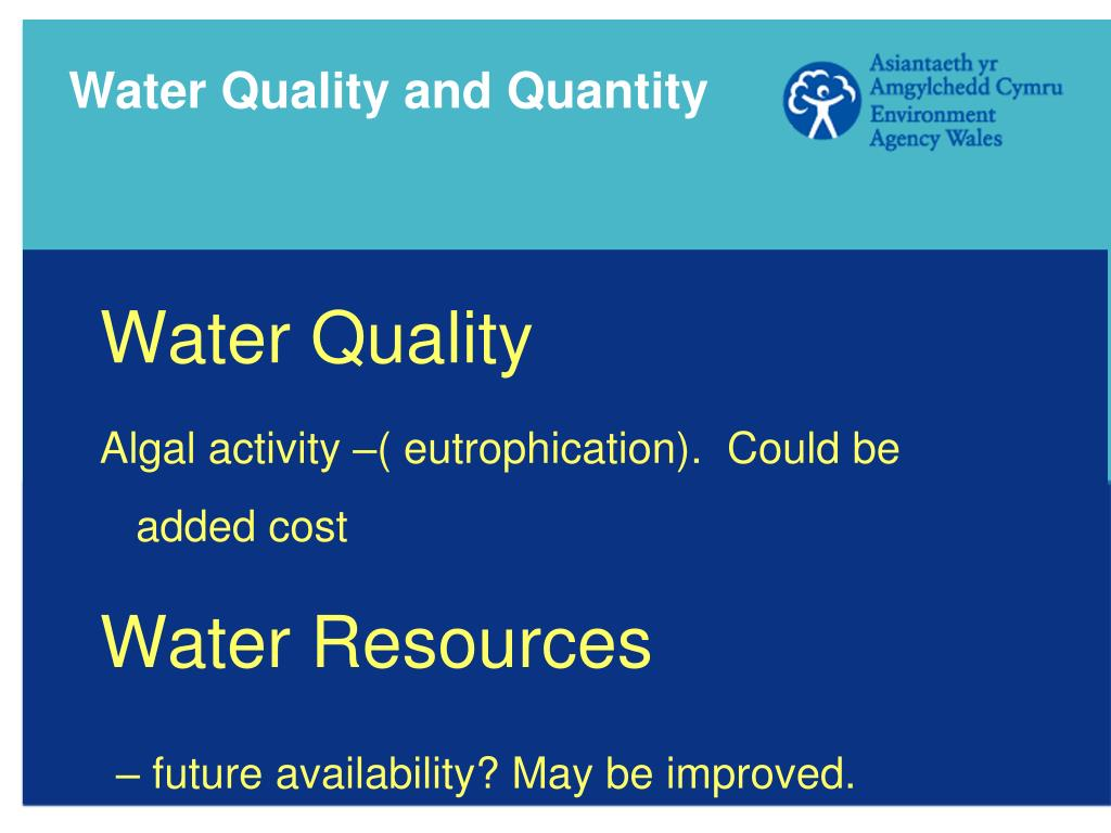 Water Quality and Quantity