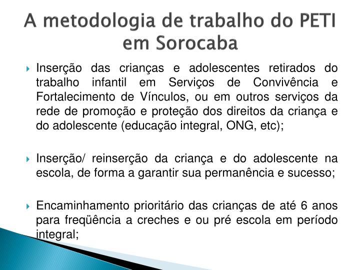 A metodologia de trabalho do PETI em Sorocaba