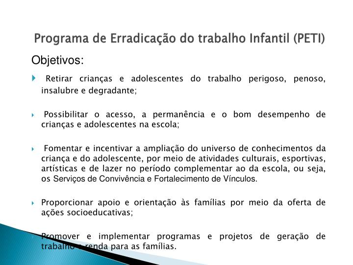 Programa de Erradicação do trabalho Infantil (PETI)