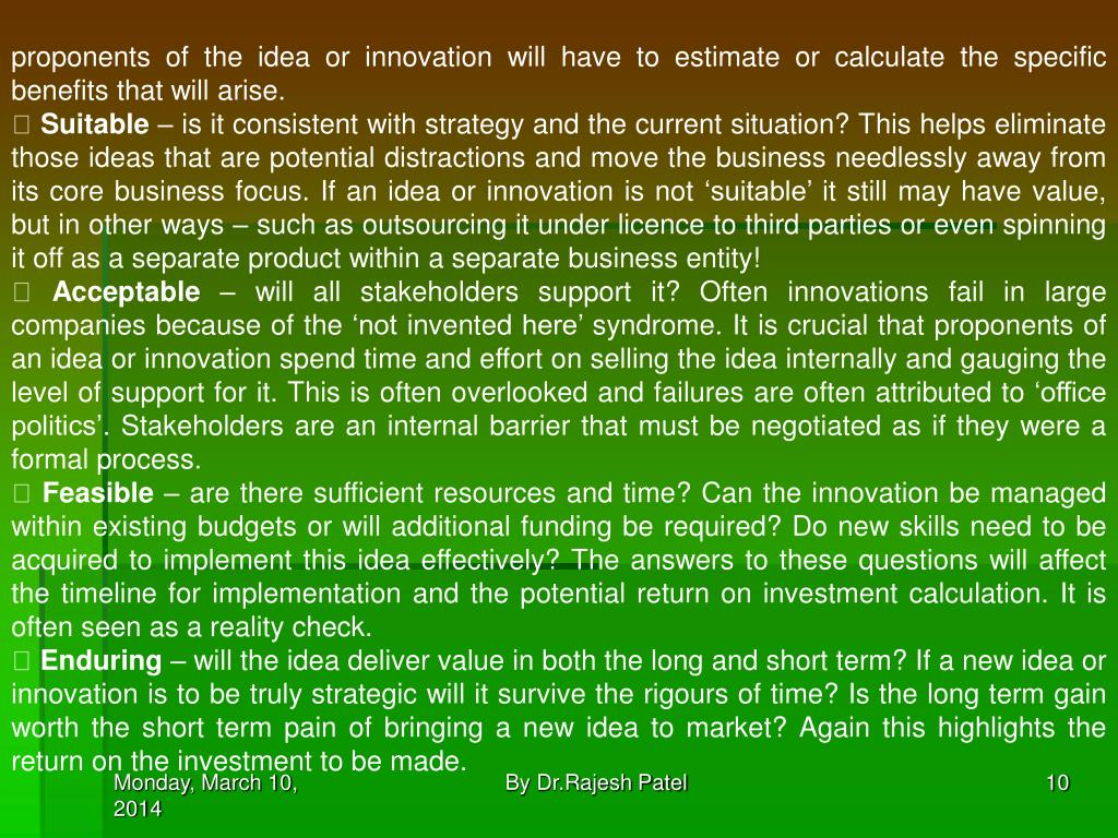 proponents of the idea or innovation will have to estimate or calculate the specific benefits that will arise.