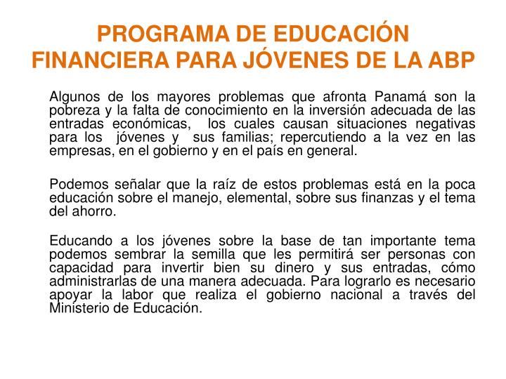 PROGRAMA DE EDUCACIÓN FINANCIERA PARA JÓVENES DE LA ABP