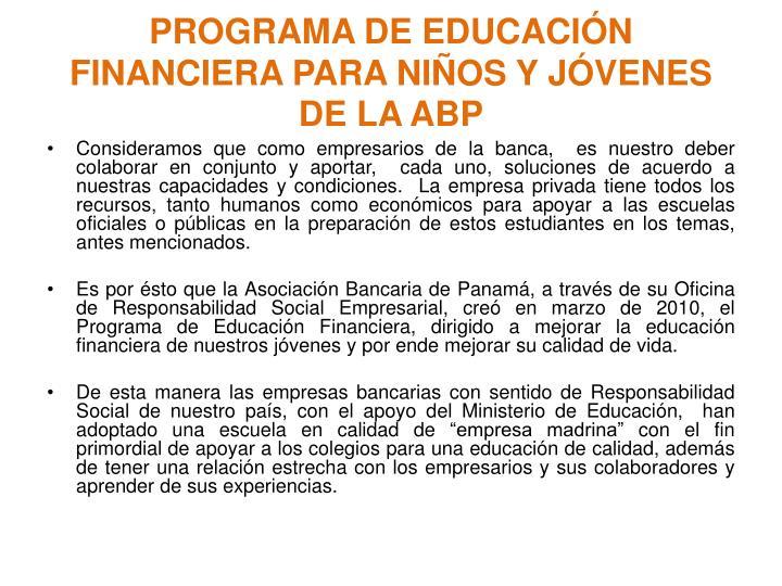 PROGRAMA DE EDUCACIÓN FINANCIERA PARA NIÑOS Y JÓVENES DE LA ABP