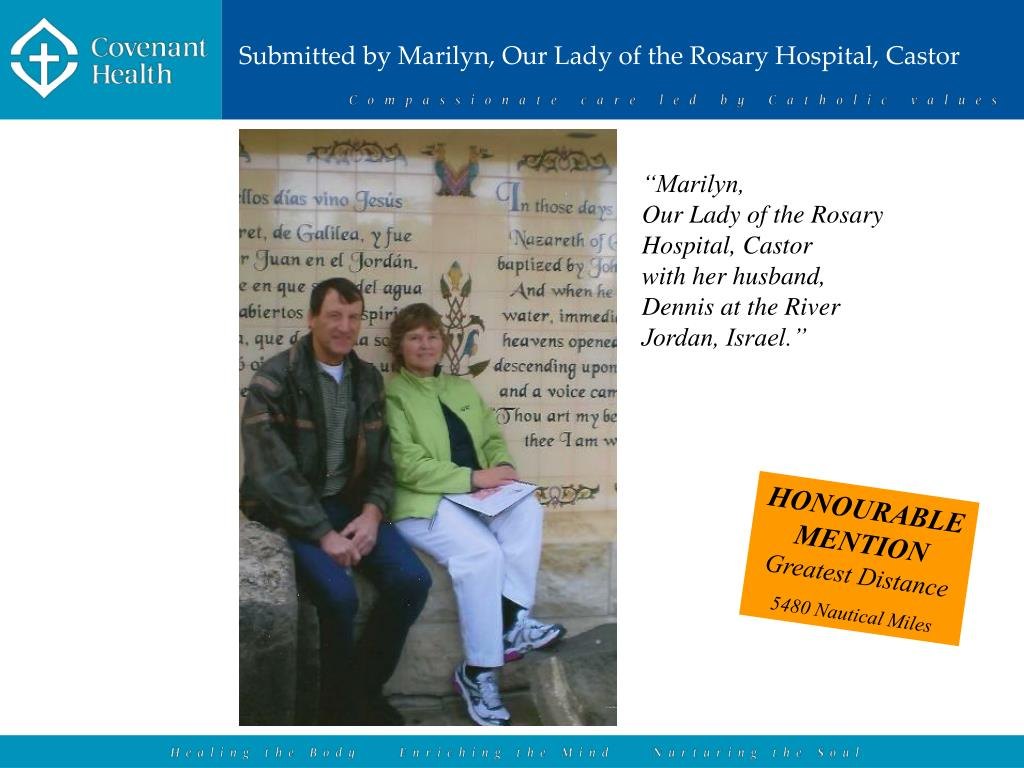 Submitted by Marilyn, Our Lady of the Rosary Hospital, Castor