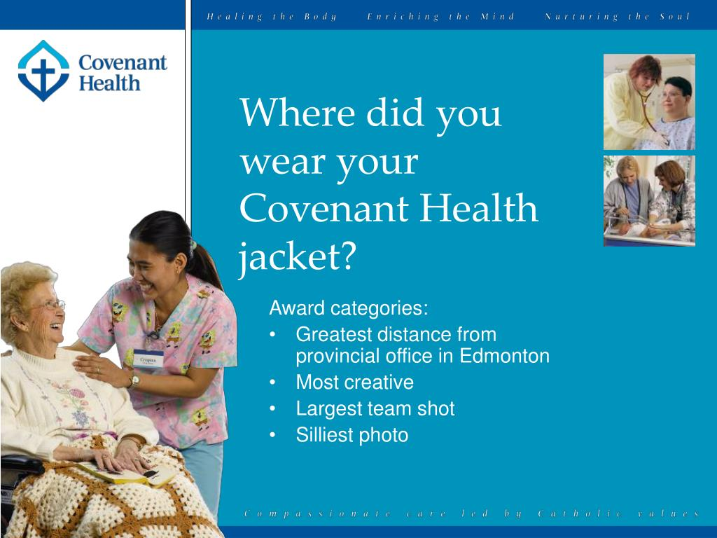 Where did you wear your Covenant Health jacket?
