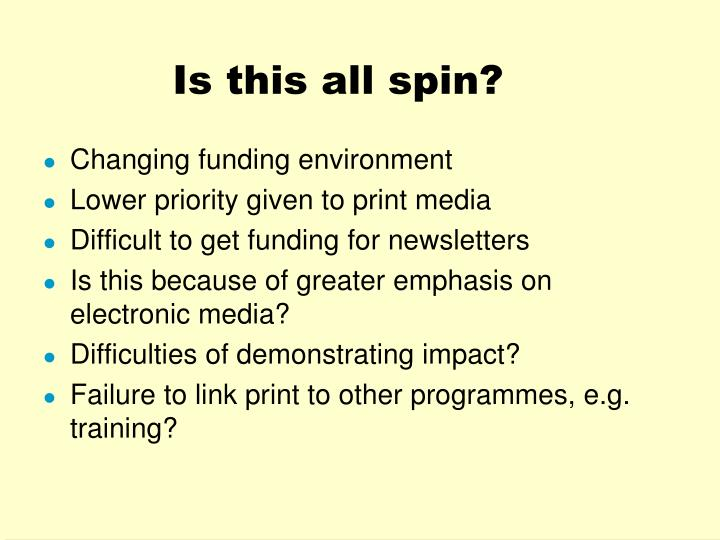 Is this all spin?