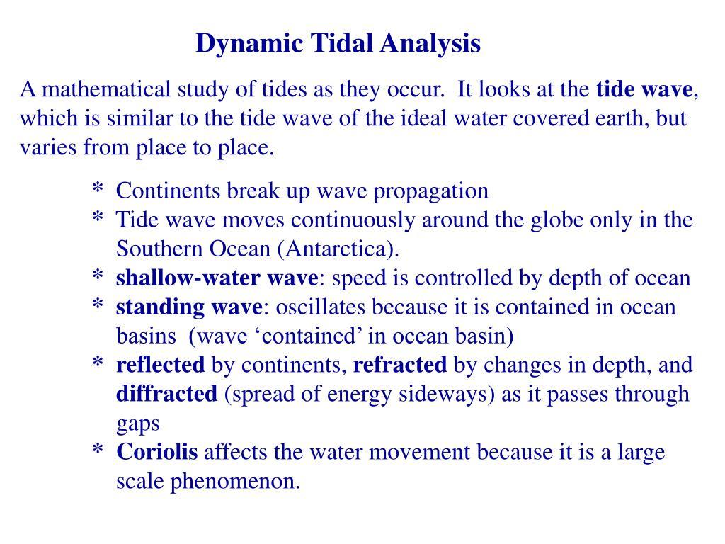 Dynamic Tidal Analysis