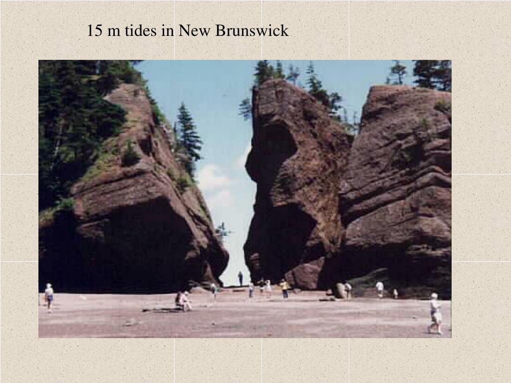 15 m tides in New Brunswick