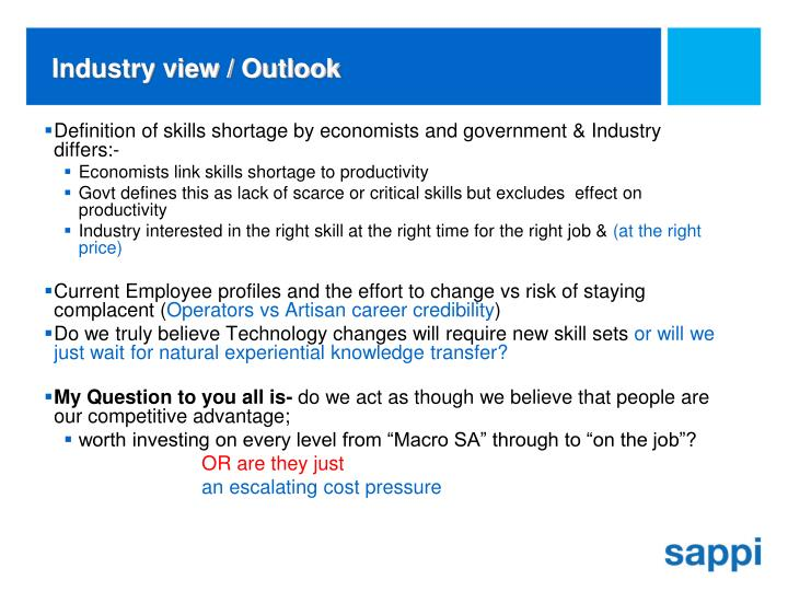 Industry view / Outlook