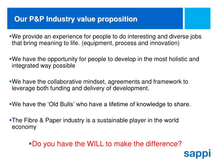 Our P&P Industry value proposition