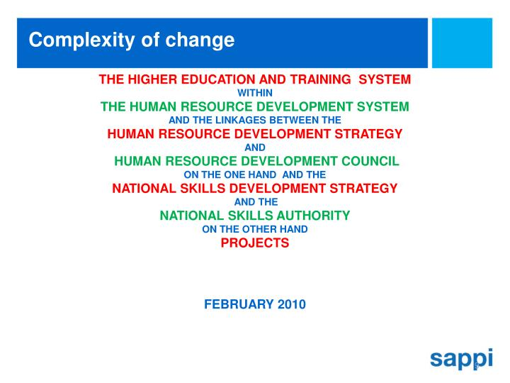 THE HIGHER EDUCATION AND TRAINING  SYSTEM