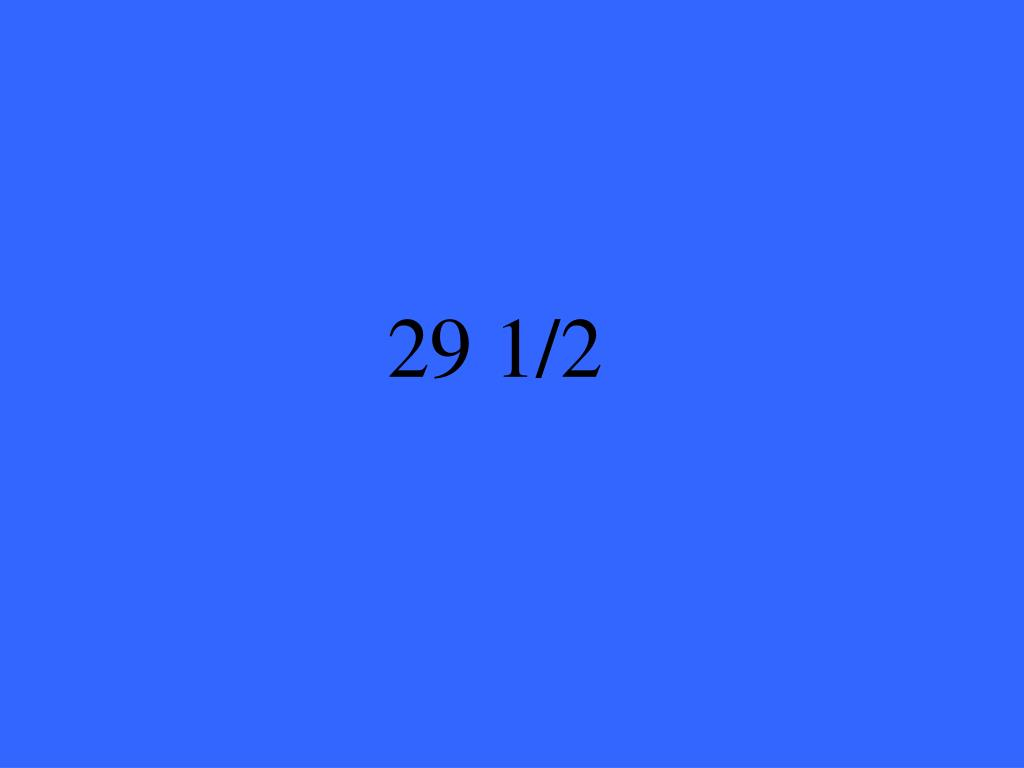 29 1/2