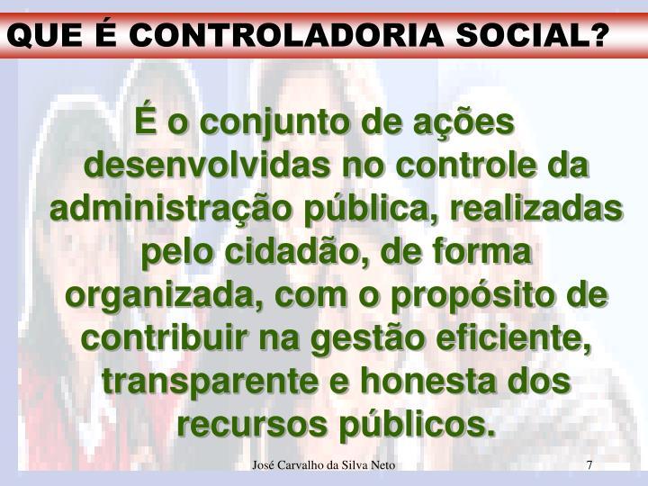 QUE É CONTROLADORIA SOCIAL?