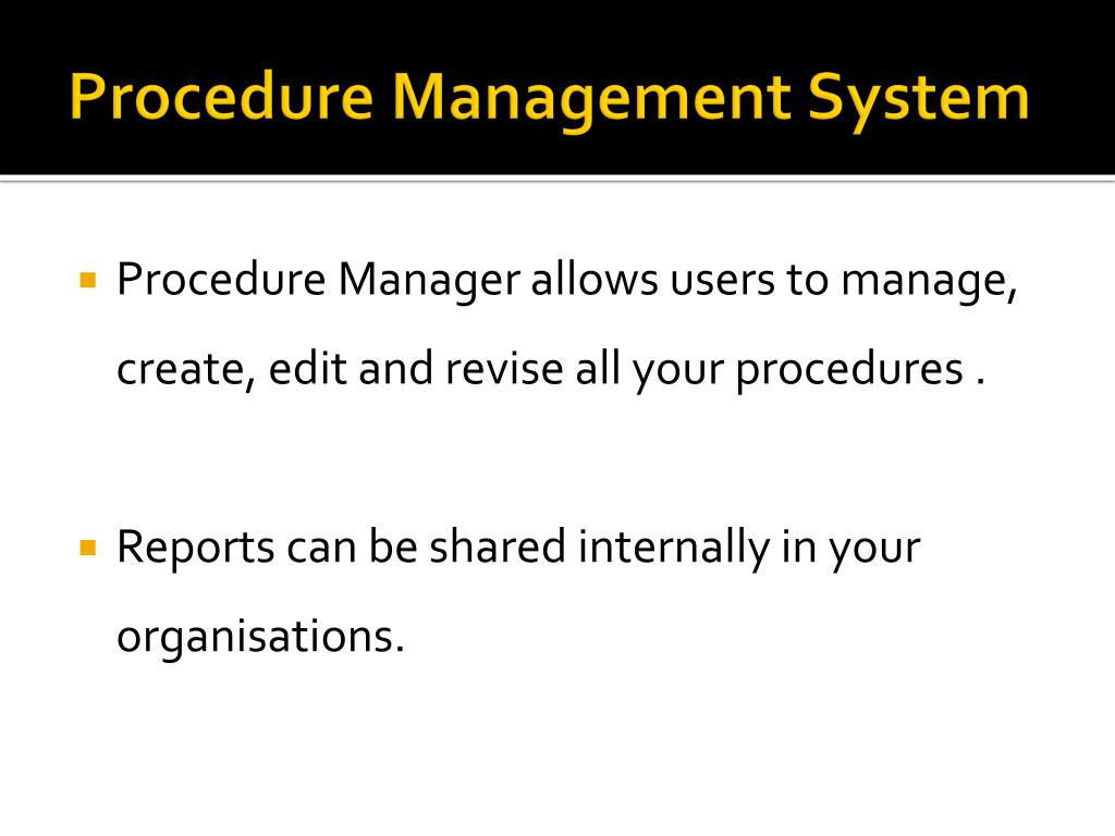 Procedure Management System