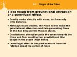 tides result from gravitational attraction and centrifugal effect