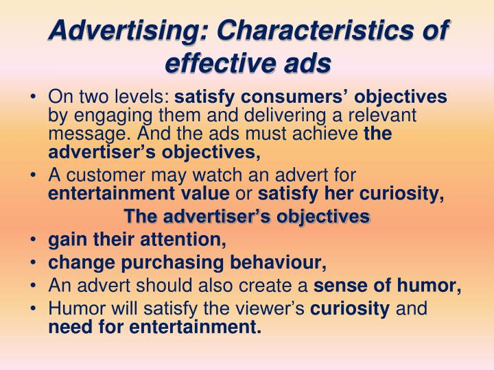 Advertising: Characteristics of effective ads