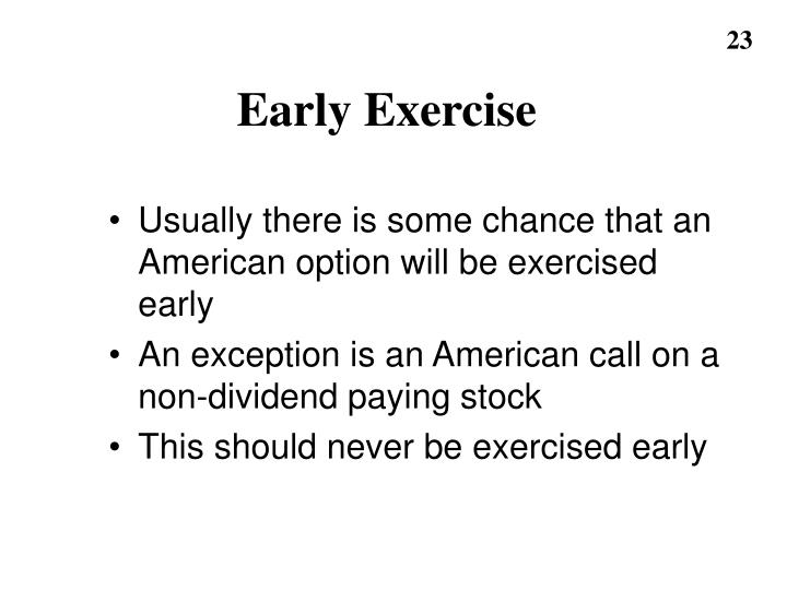 Early Exercise