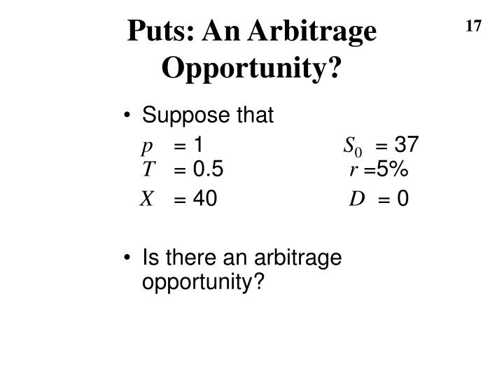 Puts: An Arbitrage Opportunity?