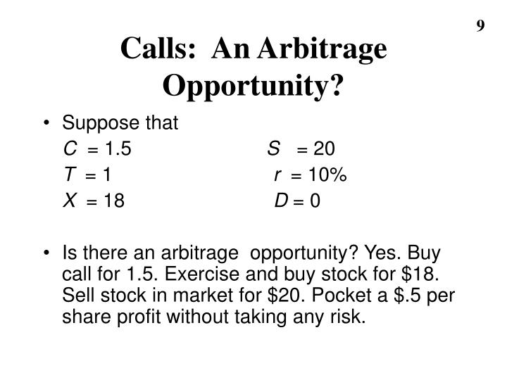 Calls:  An Arbitrage Opportunity?