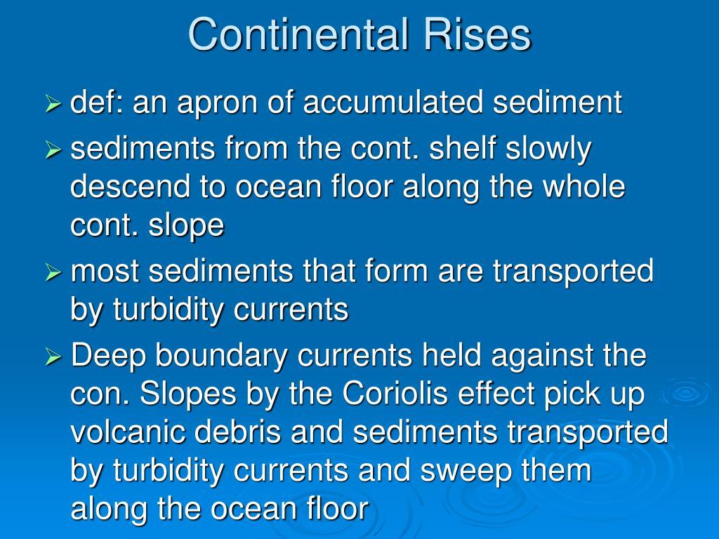 Continental Rises