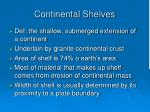 continental shelves