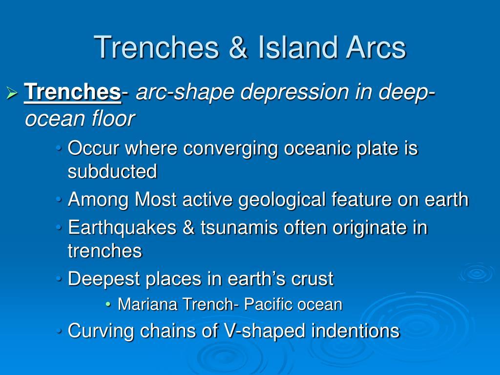 Trenches & Island Arcs