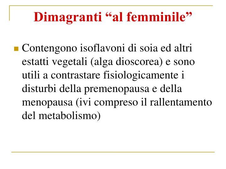 Dimagranti al femminile