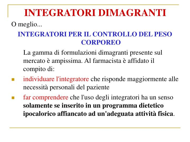 INTEGRATORI DIMAGRANTI