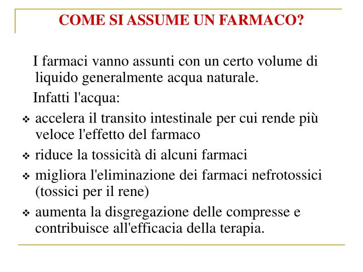 COME SI ASSUME UN FARMACO?
