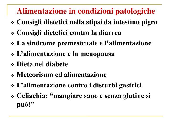 Alimentazione in condizioni patologiche
