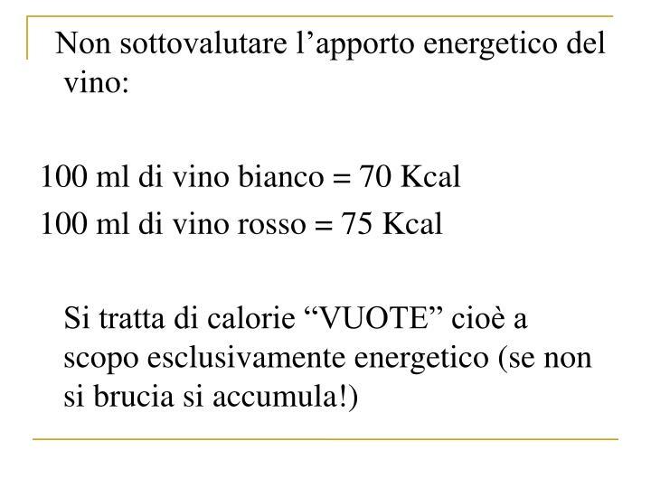 Non sottovalutare lapporto energetico del vino: