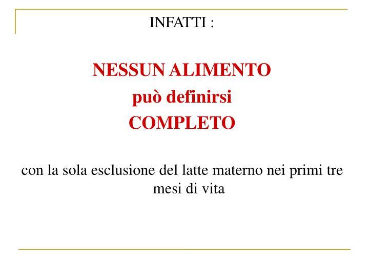 INFATTI :