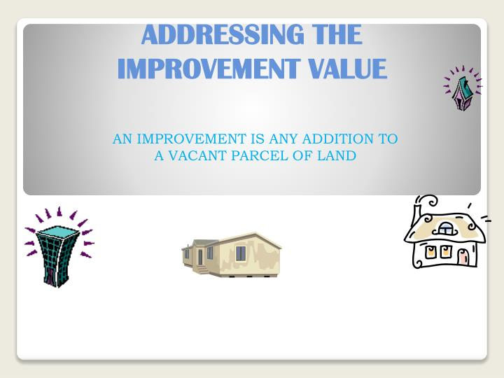Addressing the improvement value