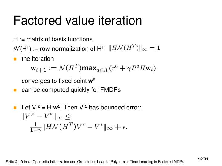 Factored value iteration