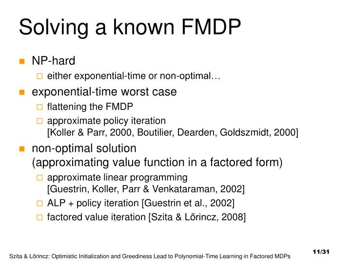 Solving a known FMDP