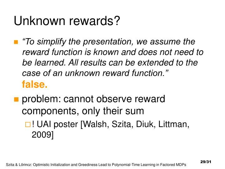 Unknown rewards