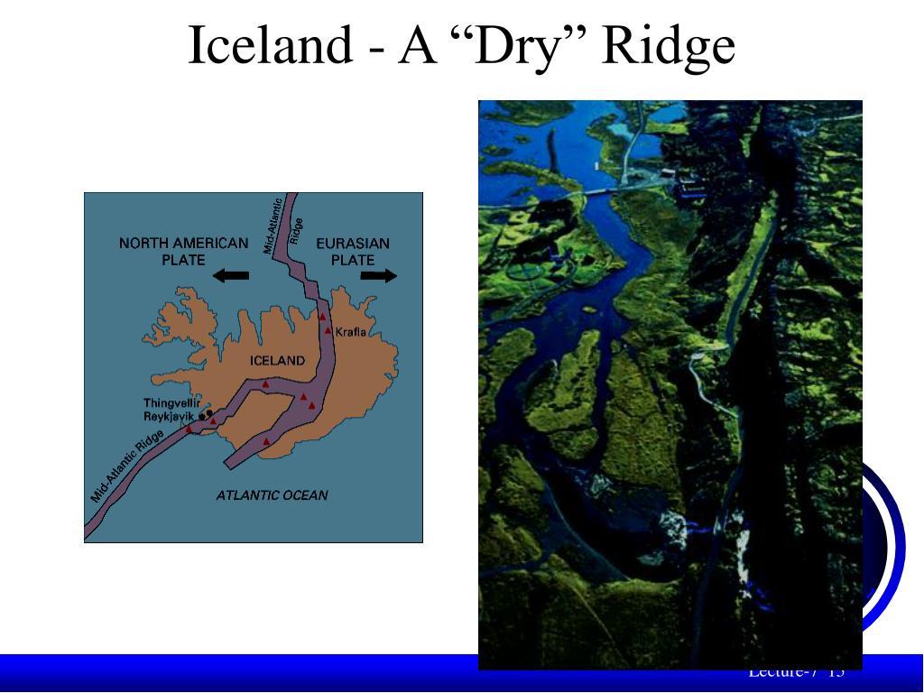 "Iceland - A ""Dry"" Ridge"