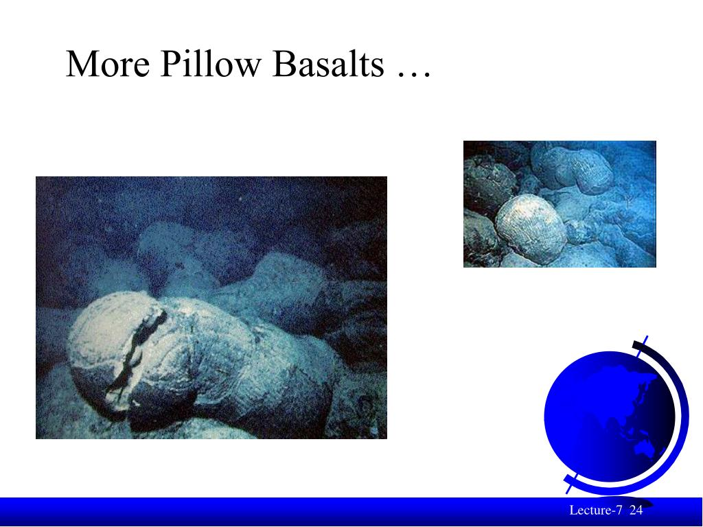 More Pillow Basalts …