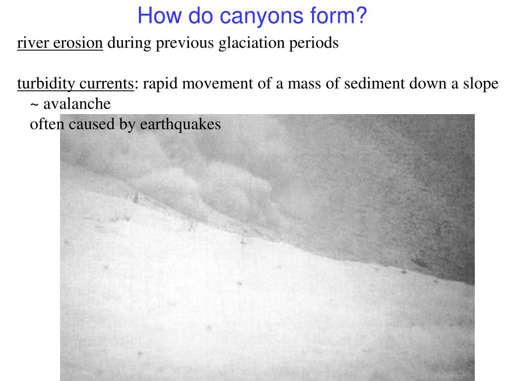 How do canyons form?