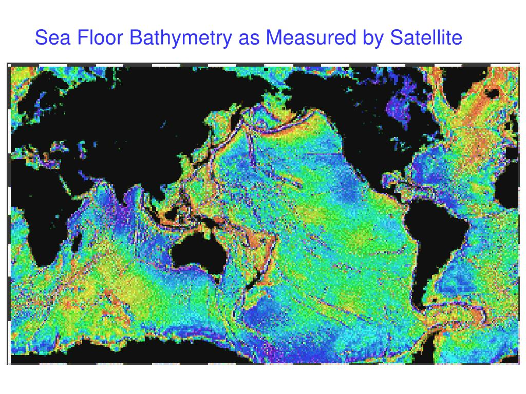Sea Floor Bathymetry as Measured by Satellite