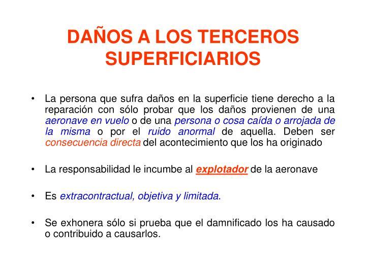 DAÑOS A LOS TERCEROS SUPERFICIARIOS