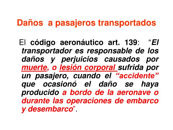 Daños  a pasajeros transportados