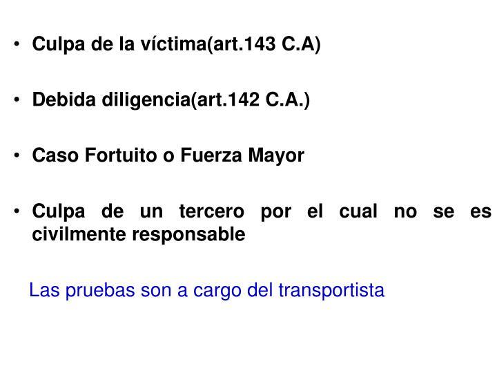 Culpa de la víctima(art.143 C.A)