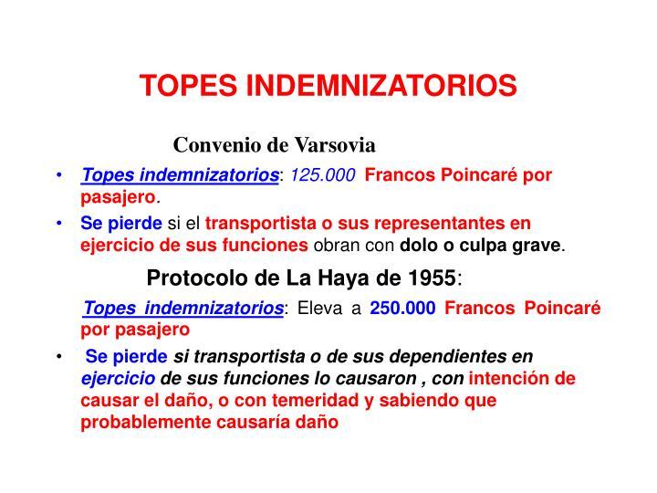 TOPES INDEMNIZATORIOS
