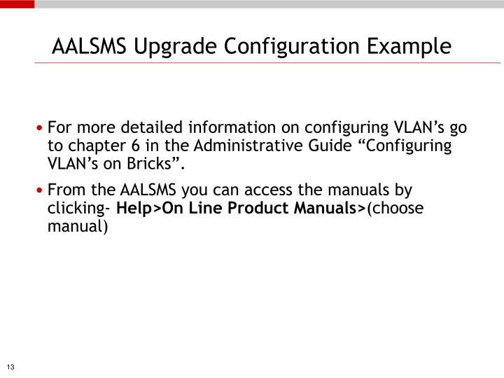 AALSMS Upgrade Configuration Example