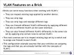 vlan features on a brick