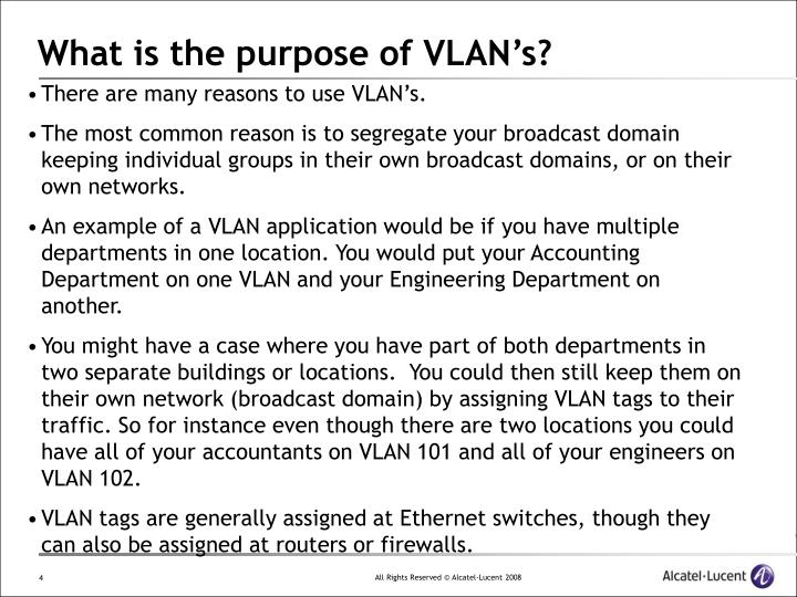 What is the purpose of VLAN's?