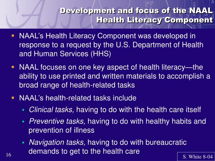 Development and focus of the NAAL