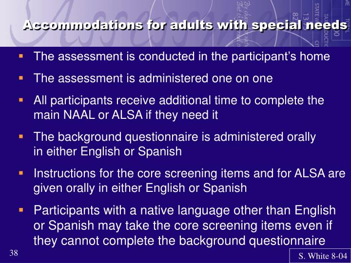 Accommodations for adults with special needs
