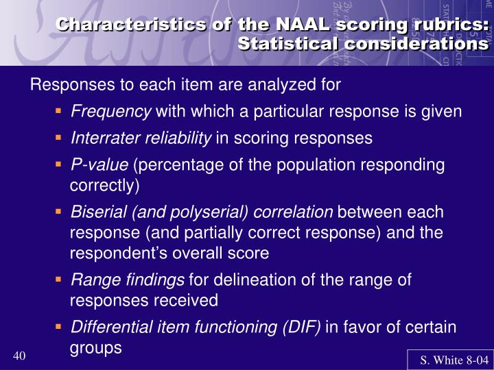 Characteristics of the NAAL scoring rubrics: